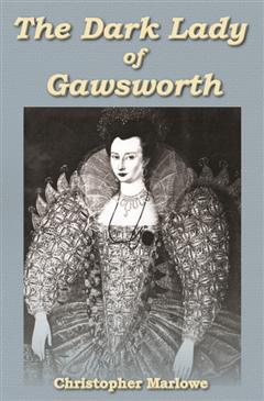 The Dark Lady of Gawsworth