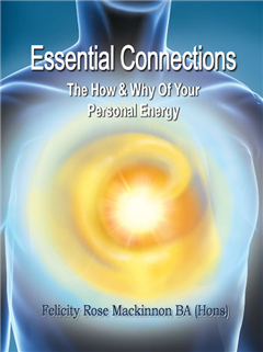 Essential Connections; The How & Why of Your Personal Energy