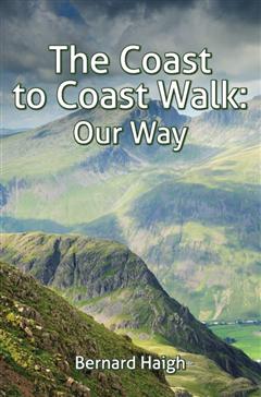 The Coast to Coast Walk - Our Way