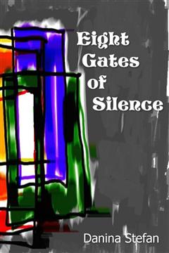Eight Gates of Silence