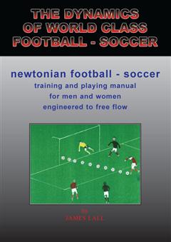 The Dynamics of World Class Football/Soccer