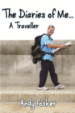 The Diaries of Me... A Traveller