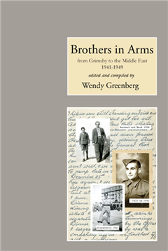 Brothers in Arms 1941-1949; From Grimsby to the Middle East