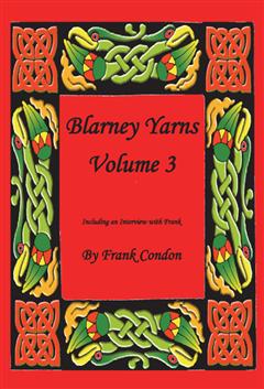 Blarney Yarns Volume 3