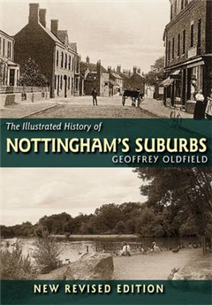 The Illustrated History of Nottingham's Suburbs