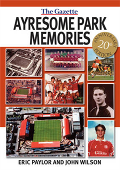 Ayresome Park Memories, 20th Anniversary Edition