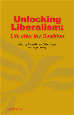 Unlocking Liberalism: Life after the coalition