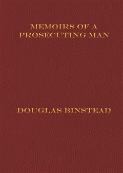 Memoirs of a Prosecuting Man