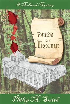 Deeds of Trouble