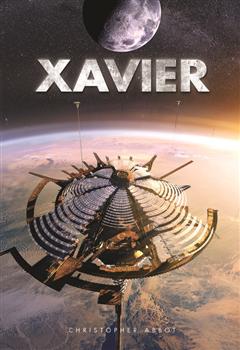 Xavier Book 1: Xavier of the World