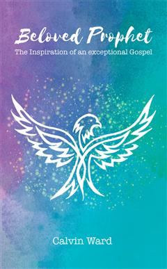 Beloved Prophet: The Inspiration of an Exceptional Gospel