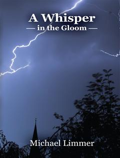 A Whisper in the Gloom