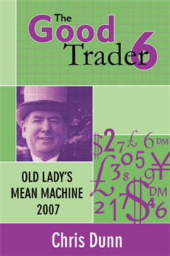 The Good Trader VI: Old Lady's Mean Machine 2007: VI