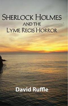 Sherlock Holmes & The Lyme Regis Horror