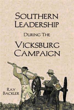 Southern Leadership During the Vicksburg Campaign