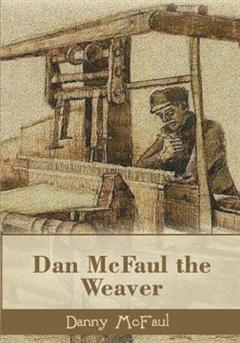 Dan McFaul : The Weaver
