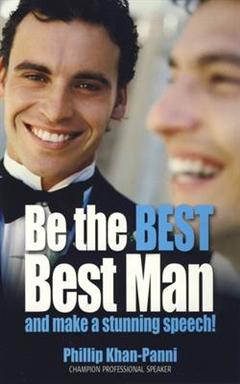 Be the Best Best Man & Make a Successful Speech