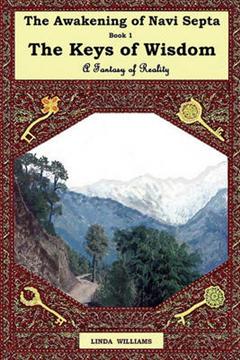 THE AWAKENING OF NAVI SEPTA BOOK ONE: The Keys of Wisdom