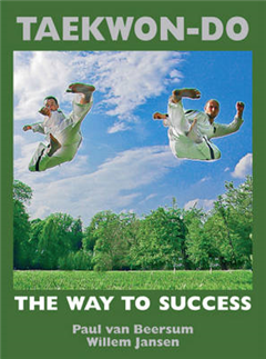 TAEKWON-DO the way to success