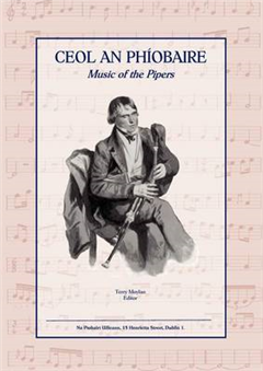 CEOL AN PHIOBAIRE: Music of the Pipers