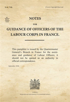 SS728_Guidance of Officers of the Labour Corps in France