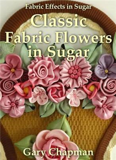 Classic Fabric Flowers in Sugar (Hardback)
