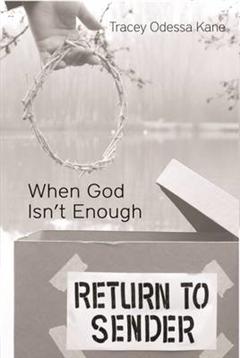 When God Isn't Enough
