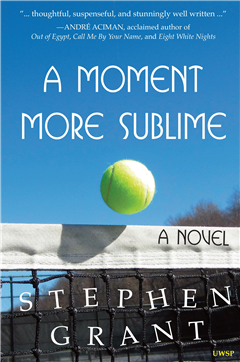 A Moment More Sublime: A Novel