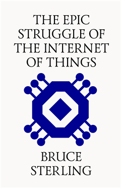 The Epic Struggle for the Internet of Things